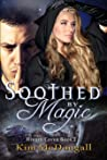 Soothed by Magic (Hidden Coven, #2)