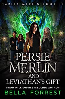 Harley Merlin 18 Persie Merlin And Leviathan S Gift By Bella Forrest Harley merlin and the mystery twins (volume 2). harley merlin 18 persie merlin and