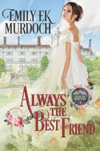 Always the Best Friend (Never the Bride #4)