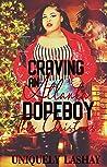 Craving an Atlanta Dopeboy This Christmas