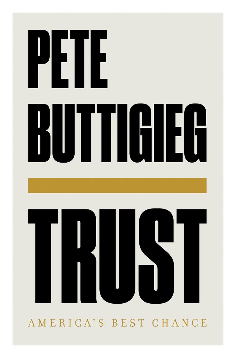 Trust by Pete Buttigieg