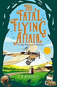 The Fatal Flying Affair (A Lady Hardcastle Mystery #7)