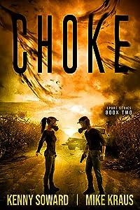 Choke (Spore #2)