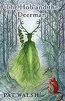 The Hob and the Deerman (Hob Tales Book 1)
