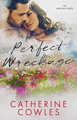 Perfect Wreckage (Wrecked, #2)