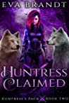 Huntress Claimed (Huntress's Pack #2)