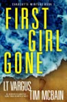 First Girl Gone (Charlotte Winters #1)
