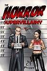 The Horror of Supervillainy (The Supervillainy Saga, #7)