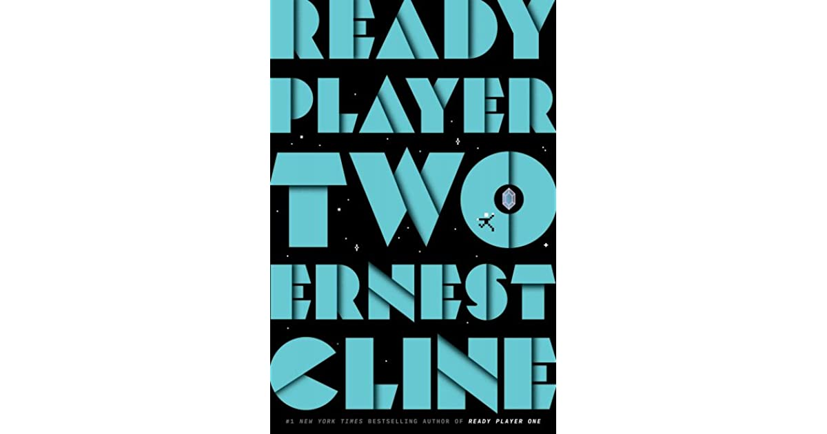 ready player two ready player one 2 by ernest cline ready player one 2 by ernest cline
