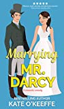 Marrying Mr. Darcy (Love Manor, #2)