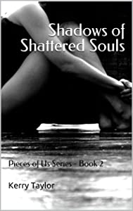 Shadows of Shattered Souls (Pieces of Us, #2)