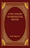 A No-Good Worthless Book