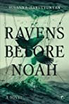 Ravens before Noah: A Novel