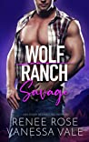 Savage (Wolf Ranch #4)