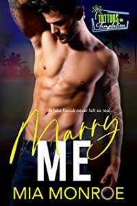 Marry Me (Tattoos and Temptation #1)