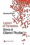 Lezioni di Fantastica: Storia di Gianni Rodari