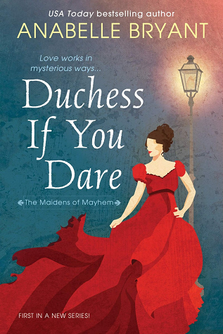 Duchess If You Dare (The Maidens of Mayhem, #1)