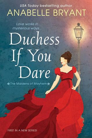 Duchess If You Dare (The Maidens of Mayhem, #1)