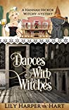 Dances With Witches (A Hannah Hickok Witchy Mystery #5)