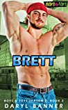 Brett (Boys & Toys Season 2, #2)