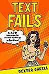 Text Fails: The Best 101 Autocorrect Fails, Text Fails and Mishaps on Smartphone!