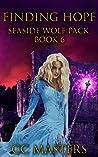 Finding Hope (Seaside Wolf Pack Book 6)