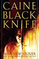 Caine Black Knife (The Acts of Caine, # 3)