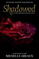 Shadowed (Shadow and Moon Series Book 1)