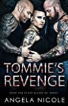 Tommie's Revenge (Red Blades MC Book 1)