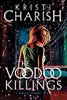 The Voodoo Killings (Kincaid Strange #1)