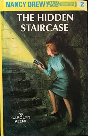 The Hidden Staircase: [Revised Edition] (Nancy Drew Mystery #2)