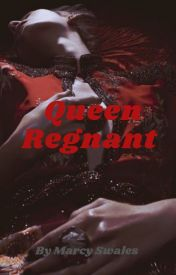 Queen Regnant (Ace of Queens, #3) Marcy Swales