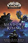Shadows Rising (World of Warcraft, #17)