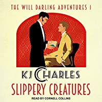 Slippery Creatures (The Will Darling Adventures #1)