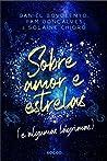 Sobre amor e estrelas e algumas lágrimas (Sobre Amor e Estrelas, #1)