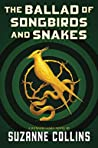 Ultimate The Ballad of Snakes and Songbirds : A Novel