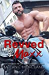 Revved to the Maxx