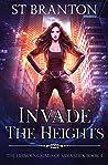 Invade The Heights (The Heinous Crimes of Sara Slick #4)