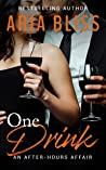 One Drink: An Aft...