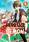 """The Hero Life of a (Self-Proclaimed) """"Mediocre"""" Demon!, Vol. 1"""