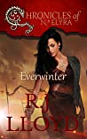 Everwinter (Chronicles of Naelyra #1)
