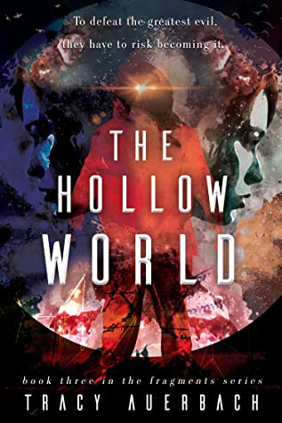 The Hollow World (Fragments #3)