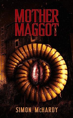 Mother Maggot