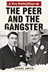 The Peer and the Gangster: A Very British Cover-up