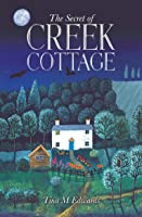 The Secret of Creek Cottage