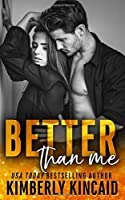 Better Than Me: A Friends to Lovers Romance