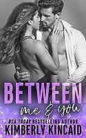 Between Me & You (Remington Medical #3)
