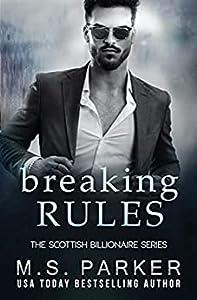 Breaking Rules (The Scottish Billionaire #2)