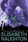 Wait For You (Against All Odds #1)