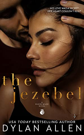 The Jezebel (Rivers Wilde # 3)